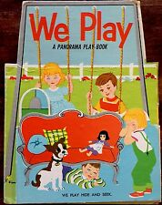 WE PLAY ~ Rare Vintage Children's Board Book ~ Panorama Play-book
