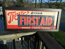 ORIGINAL 1930's-40's THIRSTY? DRINK FIRST AID ORANGE SODA SIGN NOT ORANGE CRUSH