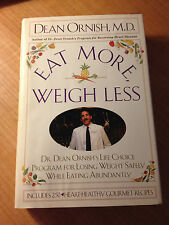 Eat More, Weigh Less : Dr. Dean Ornish's Life Choice Program for Losing...s#747