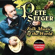 SEEGER,PETE-FOLK MUSIC OF THE WORLD  CD NEW