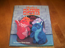 Charlou's Five-Finger Puppets and Stuffed Toys Puppet Puppetry Toy Projects Book