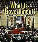 First Step Nonfiction - Government: What Is Government? by Ann-Marie Kishel...