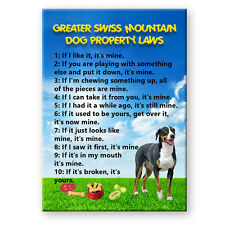 GREATER SWISS MOUNTAIN DOG Property Laws FRIDGE MAGNET