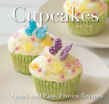 Cupcakes: Quick and Easy Recipes (Quick and Easy, Proven Recipes) By Ann Nicol