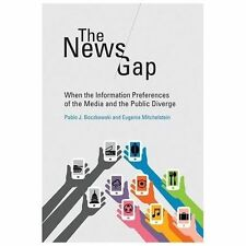 The News Gap: When the Information Preferences of the Media and the Public Diver
