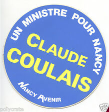 Autocollant Sticker Pub - Elections municipales Nancy Claude Coulais an. 1970