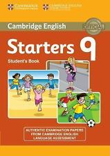 CAMBRIDGE ENGLISH YOUNG LEARNERS 9 STARTERS STUDENT'S BOOK by Cambridge...