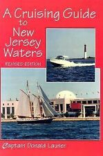 A Cruising Guide to New Jersey Waters by Donald Launer (Paperback, 2004)
