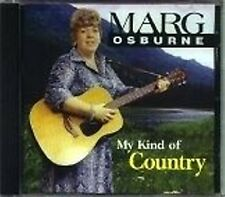 Marg Osburne - My Kind of Country  RARE Original Canadian Eastcoast CD (New!)