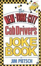The New York City Cab Driver's Joke Book Pietsch, James Mass Market Paperback