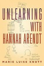 Unlearning with Hannah Arendt-ExLibrary