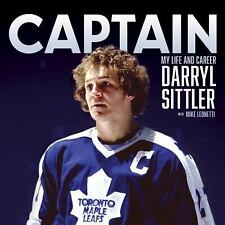 2DAY SHIPPING | Captain: My Life and Career, HARDCOVER, Darryl Sittler, 2016