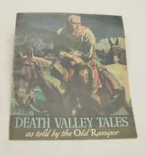 1934 Vintage Issue of Death Valley Tales as Told by The Old Ranger.  Excellent C