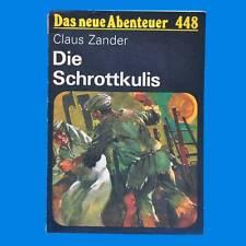 DDR | DNA 3 Hefte | Das neue Abenteuer - Heft 448 452 und 458