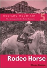 Rodeo Horse (Mustang Mountain Series)