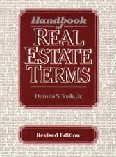 Handbook of Real Estate Terms Revised by Dennis S., Jr. Tosh and Nicholas O....