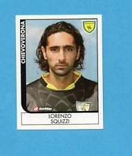 PANINI CALCIATORI 2005-2006- Figurina n.72- SQUIZZI - CHIEVOVERONA -NEW
