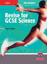 Revise for GCSE Science: Higher: AQA Modular, English, Nigel, Acceptable Book