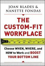 The Custom-Fit Workplace: Choose When, Where, and How to Work and Boos-ExLibrary
