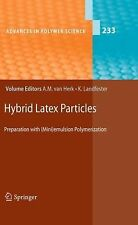 Hybrid Latex Particles : Preparation with (Mini)emulsion Polymerization 233...