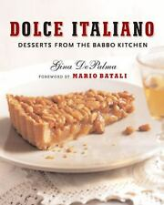 Dolce Italiano: Desserts from the Babbo Kitchen, DePalma, Gina, Acceptable Book