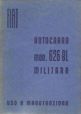 Autocarro Fiat 626 BLM ARMIR Libretto Manuale Uso e Manutenzione 1941