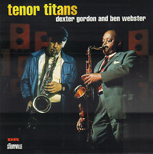 DEXTER GORDON AND BEN WEBSTER - TENOR TITANS (1997 JAZZ CD REISSUE DENMARK)