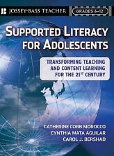 Supported Literacy for Adolescents: Transforming Teaching and Content Learning f