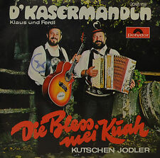 "KLAUS UND FERDL - D' KASERMANDLN - DIE BLESS MEI KÜAH  7""SINGLE (G 702)"