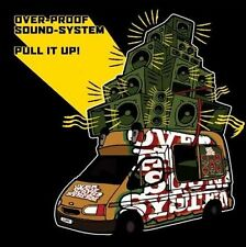 Pull It Up! * by Overproof Soundsystem (CD, Jul-2012, Collision Cause)