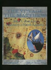 Voyage of the Matthew (1997) Peter Firstbrook * John Cabot * exploration history