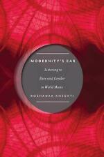 NEW - Modernity's Ear: Listening to Race and Gender in World Music
