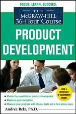The McGraw-Hill 36-Hour Course Product Development by Andrea Belz (Paperback,...