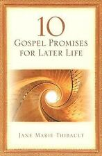 10 Gospel Promises for Later Life by Jane M. Thibault (2005, Paperback)