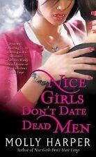 Nice Girls Don't Date Dead Men 2 by Molly Harper (2009, Paperback)