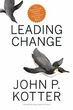Leading Change by John P. Kotter Hardcover Book New Preface By The Author
