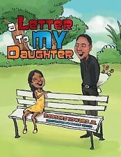 A Letter to My Daughter by Rodgers Howard Jr (2015, Paperback)