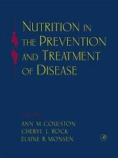 Nutrition in the Prevention and Treatment of Disease (2001, E-book)