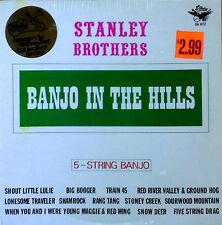 STANLEY BROTHERS - BANJO IN THE HILLS - STARDAY LBL - 1976 LP - STILL SEALED