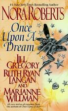Once Upon a Dream (Once Upon Series, The) Nora Roberts, Jill Gregory, Ruth Ryan