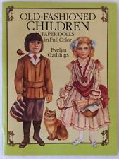 Old-Fashioned Children Victorian Paper Dolls Full Color Evelyn Gathings UNCUT