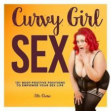 FREE 2 DAY SHIPPING | Curvy Girl Sex: 101 Body-Positive Positions to, FLEXIBOUND