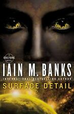 Culture: Surface Detail by Iain M. Banks (2011, Paperback / Paperback)