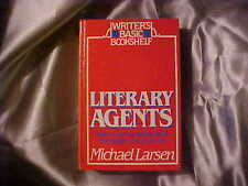 Literary Agents : How to Get and Work with the Right One for You No.4 by...