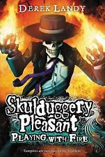 Playing with Fire Skulduggery Pleasant, Book 2