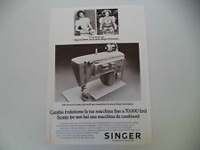 advertising Pubblicità 1972 MACCHINA PER CUCIRE SINGER 740