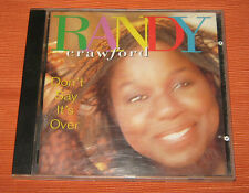 "Randy Crawford CD "" DON'T SAY IT'S OVER "" Warner"