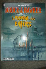 BD bruce j. hawker n°7 le royaume des enfers EO 1996 TBE vance