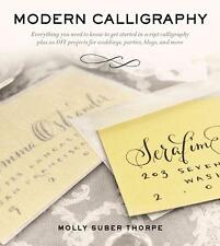Modern Calligraphy: Everything You Need to Know to Get Started in Script...
