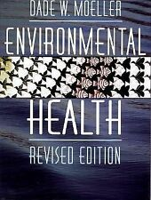 Environmental Health: Revised Edition